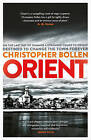 Orient by Christopher Bollen (Paperback, 2015)