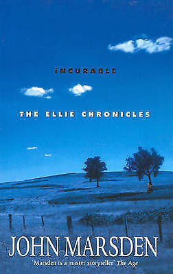 1 of 1 - Incurable: The Ellie Chronicles by John Marsden - Small Paperback