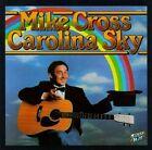 Carolina Sky by Mike Cross (CD, Oct-1992, Sugar Hill)