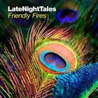 Late Night Tales von Friendly Fires (2014)