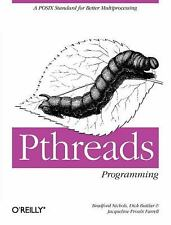 PThreads Programming : A POSIX Standard for Better Multiprocessing by...