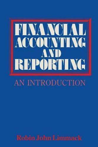 Financial Accounting and Reporting: An Introduction, Limmack, Robin John, Used;