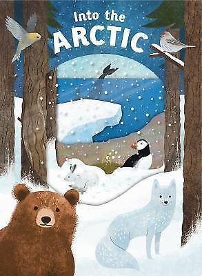 Look Closer Ser.: Look Closer: into the Arctic by Roger Priddy (2017,...