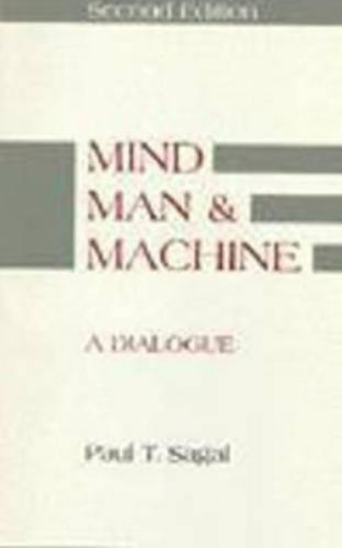 Mind, Man, and Machine : A Dialogue, Hardcover by Sagal, Paul T., Like New Us...