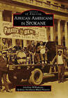 African Americans in Spokane by Jerrelene Williamson (Paperback / softback, 2010)