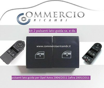 kit 2 pulsanti alzacristalli Opel Astra 2004//2011 Zafira 2005//2011 lato guida