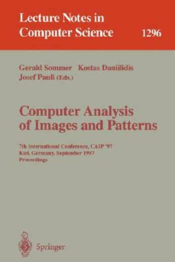Computer Analysis Of Images And Patterns: 7Th International Conference, Cai...