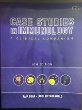 Case Studies in Immunology : A Clinical Companion by L. Notarangelo and R. Geha