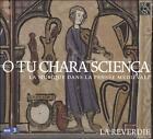 O tu chara scien‡a: La musique dans la pens'e m'dievale (CD, Jul-2009, Arcana)