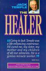 The Healer: The Extraordinary Story of Jack Temple by Jack Temple (Paperback, 1998)
