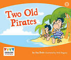 Two Old Pirates by Jay Dale (Paperback, 2012)