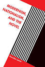 Modernism, Nationalism, and the Novel by Pericles Lewis (Hardback, 2000)