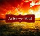 Arise, My Soul [Digipak] by Eric Campbell (CD, 2011, Stephen's)