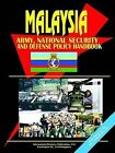 Malaysia Army, National Security and Defense Policy Handbook by International Business Publications, USA (Paperback / softback, 2005)