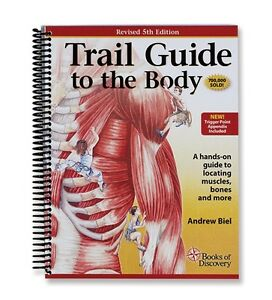 Trail Guide To The Body Anatomy & Palpation Textbook - 5th Edition ...