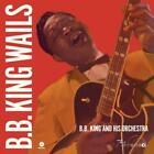 Wails+2 Bonus Tracks (Ltd.Edt 180g Vinyl) von B.B. King (2014)