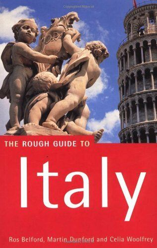 Italy: The Rough Guide to (Rough Guide Travel Guides) By Ros Belford, Martin Du