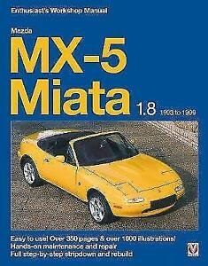 mazda mx 5 miata 1 8 enthusiast s workshop manual by rod grainger rh ebay co uk mazda eunos 500 workshop manual Eunos 800