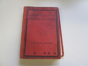 Acceptable-A-Brief-survey-of-British-history-Warner-George-Townsend-1925-01