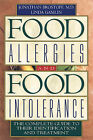 Food Allergies and Food Intolerance: The Complete Guide to Their Identification and Treatment by Linda Gamlin, Jonathan Brostoff (Paperback / softback, 2000)