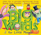 Big Words for Little People by Jamie Lee Curtis (Hardback)