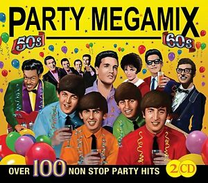 PARTY-MEGAMIX-FROM-THE-50-039-S-AND-60-039-S-OVER-100-NON-STOP-PARTY-HITS-2-CD