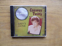 Baby's Gone By Conway Twitty (cd, Mar-2005, Cbuj Distribution)