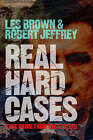 Real Hard Cases: True Crime from the Streets by Les Brown, Robert Jeffrey (Paperback, 2006)