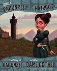 Really, Rapunzel Needed a Haircut! by Nancy Loewen (Paperback, 2014)