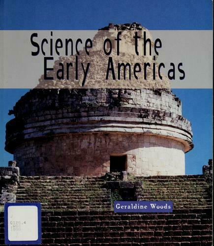 Science of the Early Americas Paperback Geraldine Woods