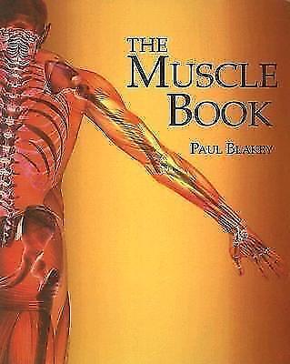 Muscle Book von Paul Blakey (2006, Taschenbuch)
