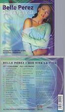CD--BELLE PEREZ -2005- - IMPORT -- QUE VIVA LA VIDA