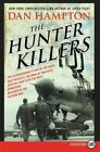 The Hunter Killers The Extraordinary Story of The First Wild Weasels The Band