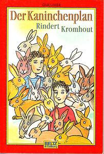 Kromhout-Rindert-Der-Kaninchenplan-Roman-fuer-Kinder-Gulliver