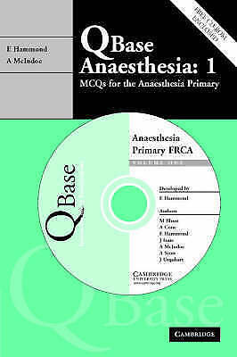 QBase Anaesthesia Vol. 1 : MCQs for the Anaesthesia Primary