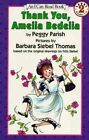 Thank You, Amelia Bedelia: I Can Read by Peggy Parish (Paperback, 1993)
