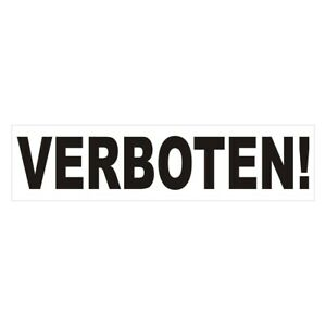 VERBOTEN Bumper Sticker / Decal Made in USA