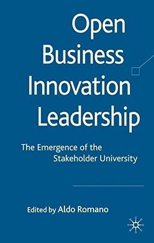 Very Good, Open Business Innovation Leadership: The Emergence of the Stakeholder
