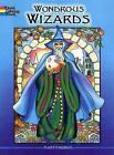 Wondrous Wizards by Marty Noble (Paperback, 2007)