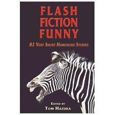 Flash Fiction Funny (2013, Paperback)