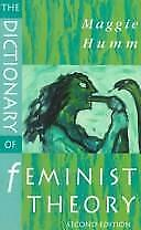 The Dictionary of Feminist Theory by Humm, Maggie-ExLibrary