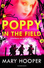 Poppy in the Field by Mary Hooper (Paperback, 2015)