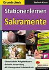 Kohls Stationenlernen Sakramente / Grundschule von Stefanie Kraus (2015, Taschenbuch)
