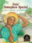 Goin' Someplace Special by Patricia C McKissack (Paperback, 2009)