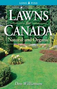 Lawns-for-Canada-Natural-And-Organic-by-Williamson-Don-NEW-Book-FREE-amp-FAST