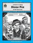 A Guide for Using Stone Fox in the Classroom by Peggy Isakson (Paperback / softback, 1996)