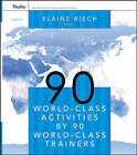 90 World-class Activities by 90 World-class Trainers by John Wiley & Sons Inc (Paperback, 2006)