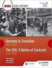 WJEC GCSE History Germany in Transition, 1919-1939 and the USA: A Nation of Contrasts, 1910-1929 by R. Paul Evans, John Wright, Steve Waugh (Paperback, 2017)