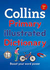 Collins Primary Illustrated Dictionary by Collins Dictionaries (Hardback, 2015)