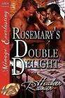 Rosemary's Double Delight [Divine Creek Ranch 4] [The Heather Rainier Collection] (Siren Publishing Menage Everlasting) von Heather Rainier (2011, Taschenbuch)